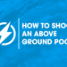 How to Shock an Above Ground Pool – Easy Method