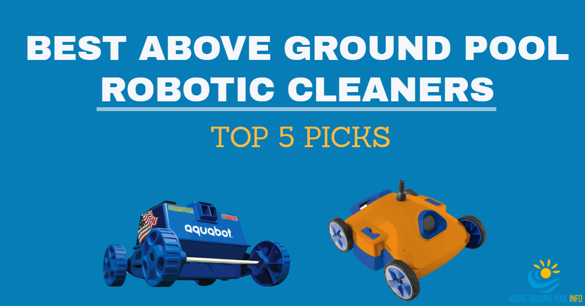 best above ground pool robotic cleaners