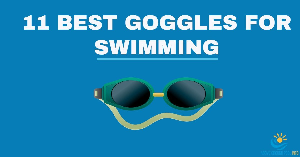 11 Best Goggles For Swimming Chosen By Our Experts For 2019