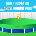 9 Easy Steps to Open an Above Ground Pool